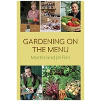 Gardening on the menu - Book by Jill & Martin Fish