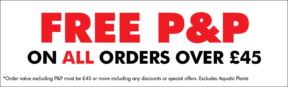 FREE Postage and Packaging on all orders over £45
